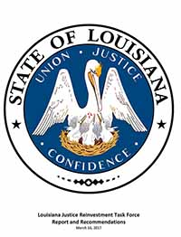 Louisiana Justice Reinvestment Task Force Report and Recommendations